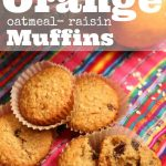 Orange Oatmeal Raisin Muffins - easy no-fail recipe for the best-ever breakfast and snack muffns - Happy Hooligans