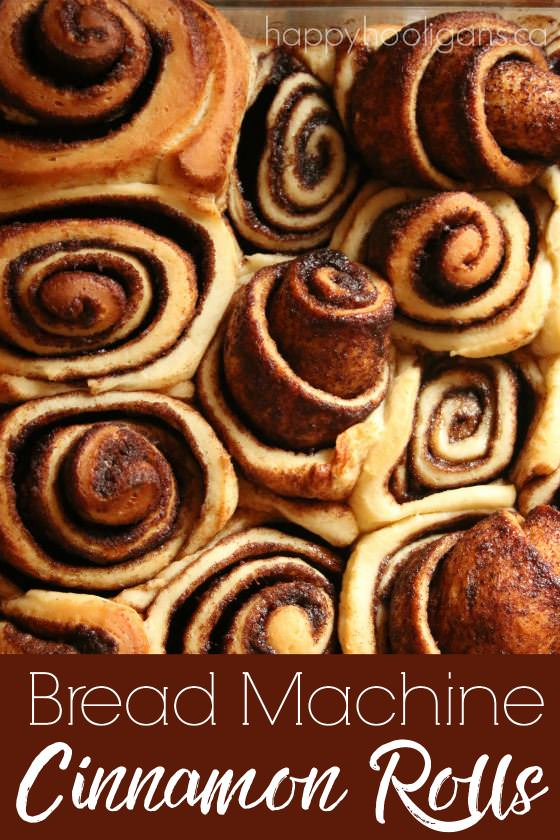 Bread Machine Cinnamon Rolls Happy Hooligans