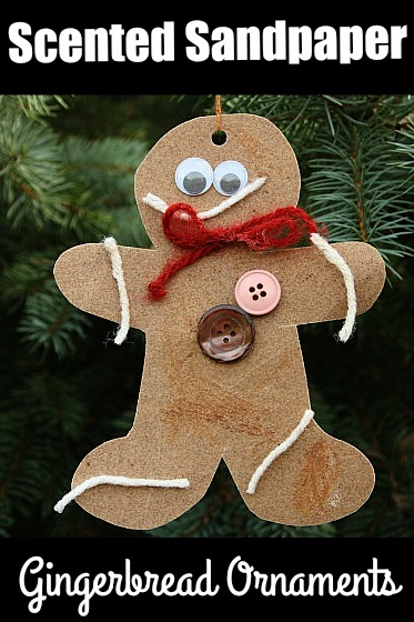 scented sand paper gingerbread ornaments