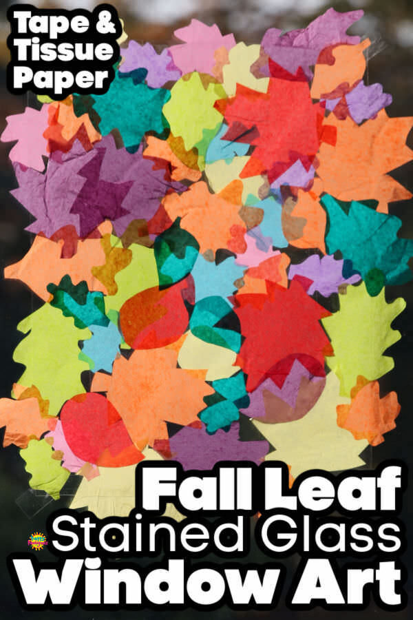 Fall Leaf Tissue Paper Stained Glass Window Art for Kids